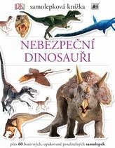 Nebezpeční dinosauři - Samolepková knížka