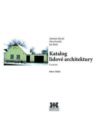 Okres Třebíč - Katalog lidové architektury