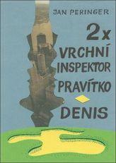 2x vrchní inspektor Pravítko - Denis
