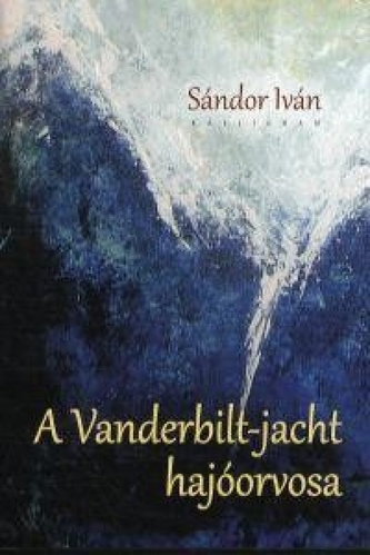 A Vanderbilt-jacht hajóorvosa