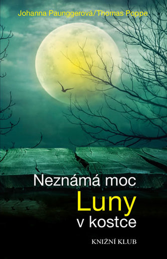 Neznámá moc Luny v kostce