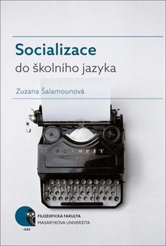 Socializace do školního jazyka