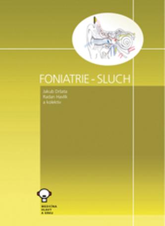 Foniatrie - Sluch