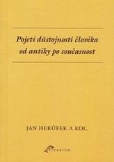 Pojetí důstojnosti člověka od antiky po současnost