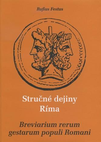 Stručné dejiny Ríma / Breviarum rerum gestarum populi Romani