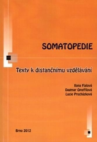 Somatopedie - Fialová, Ilona; Opatřilová, Dagmar; Procházková, Lucie