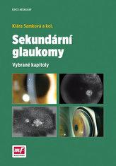 Sekundární glaukomy - Vybrané kapitoly