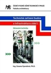 Technická zařízení budov a infrastruktura sídel I. - Zdravotní technika