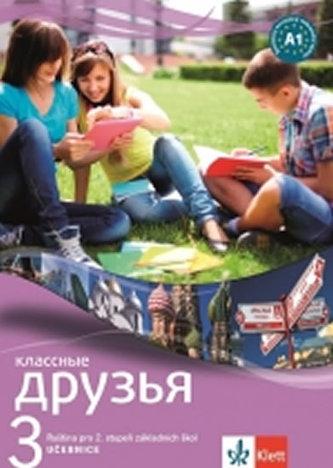 Klassnyje druzja 3 (A1.1) – učebnice - neuveden
