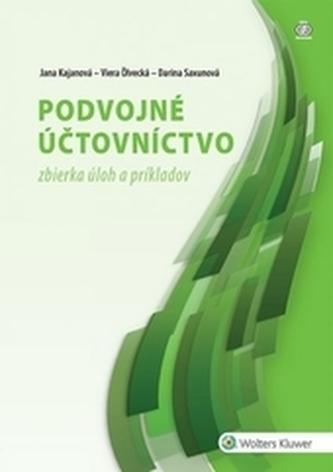 Podvojné účtovníctvo - zbierka úloh a príkladov, 2. vydanie