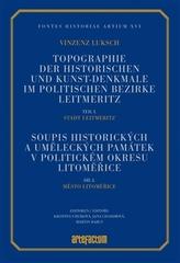 Soupis historických a uměleckých památek v politickém okresu Litoměřice, díl I., Město Litoměřice. Edice rukopisu