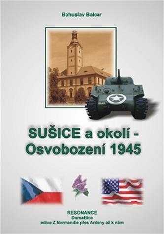 Sušice a okolí - Bohuslav Balcar