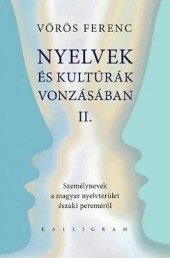 Nyelvek és kultúrák vonzásában II.