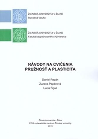 Návody na cvičenia - Pružnosť a plasticita