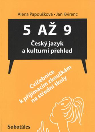 5 až 9 Český jazyk a kulturní přehled - Jan Kvirenc