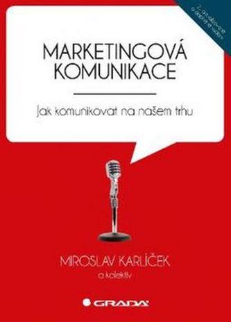 Marketingová komunikace - Miroslav Karlíček