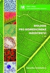 Biologie pro biomedicínské inženýrství I. díl