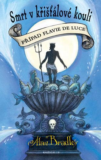 Případ Flavie de Luce 3: Smrt v křišťálové kouli