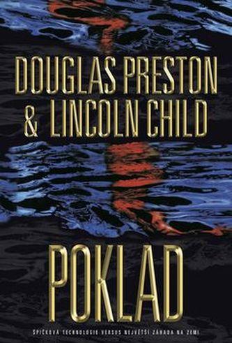 Poklad - Lincoln Child; Douglas Preston