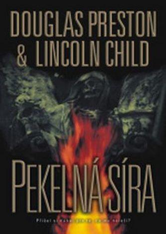 Pekelná síra - Lincoln Child; Douglas Preston