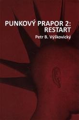Punkový prapor 2: Restart