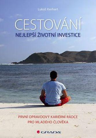 Cestování Nejlepší životní investice