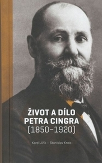 Život a dílo Petra Cingra (1850-1920)