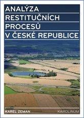 Analýza restitučních procesů v České republice