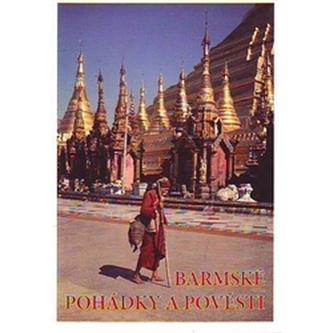 Barmské pohádky a pověsti - Stanislava Stehnová