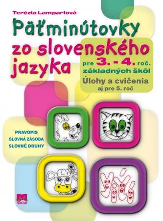 Päťminútovky zo slovenského jazyka pre 3. a 4.  ročník základných škôl