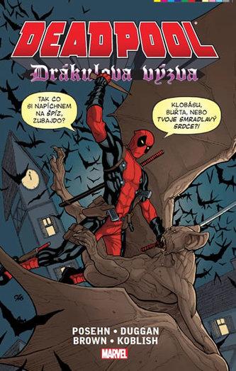 Deadpool - Drákulova výzva