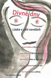 Divné dny - Láska v pěti novelách