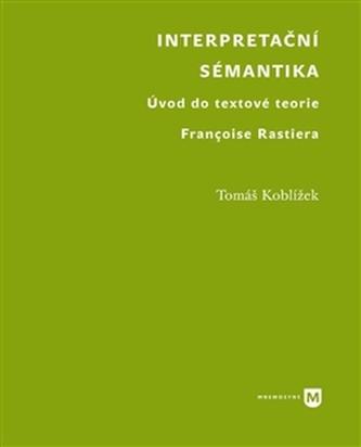 Interpretační sémantika - Tomáš Koblížek