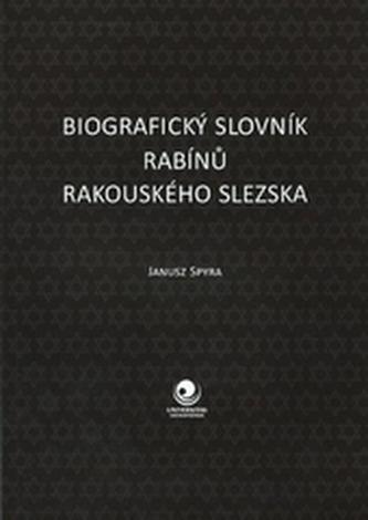 Biografický slovník rabínů Rakouského Slezska