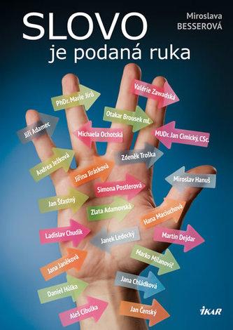 Slovo je podaná ruka - Miroslava Besserová