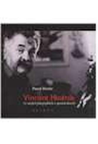 Vincent Hložník (v mojich fotografiách a spomienkach)