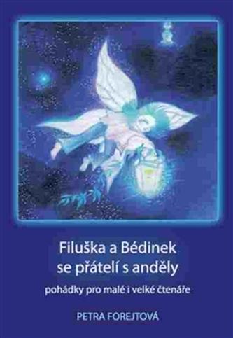 Filuška a Bédinek se přátelí s anděly