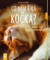Co nám říká kočka? - Kočičí řeč pro dvounožce