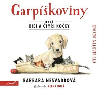 Garpíškoviny (audiokniha) - Martin Dejdar, Barbara Nesvadbová