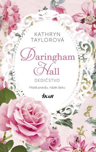 Daringham Hall – Dedičstvo