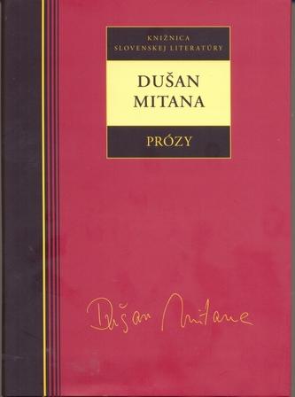 Dušan Mitana - Prózy