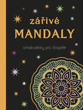 Zářivé mandaly Omalovánky pro dospělé