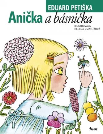 Anička a básnička - Eduard Petiška