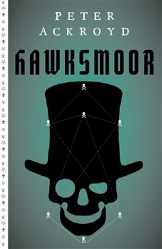 Hawksmoor - Peter Ackroyd