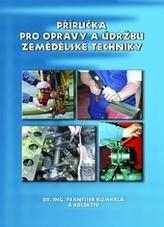 Příručka pro opravy a údržbu zemědělské techniky