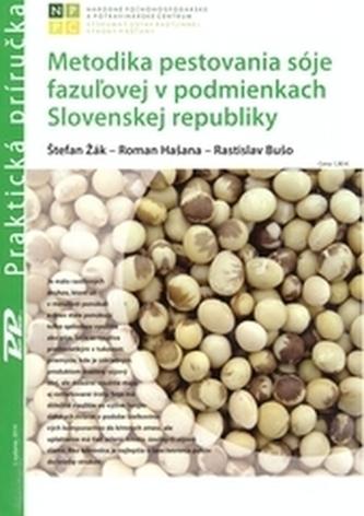 Metodika pestovania sóje fazuĺovej v podmienkach Slovenskej republiky