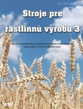 Stroje pre rastlinnú výrobu 3