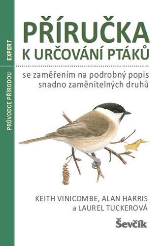 Příručka k určování ptáků se zaměřením na podrobný popis snadno zaměnitelných druhů