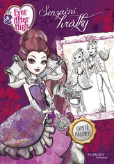 Ever After High - Senzační hrátky