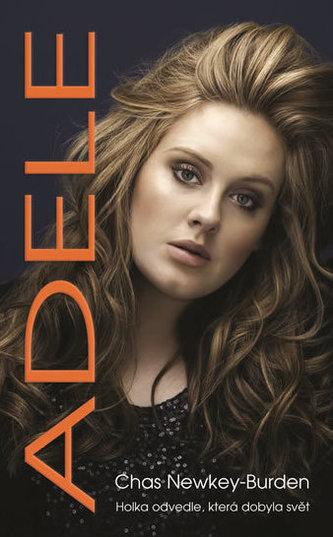 Adele - Holka odvedle, která dobyla svět